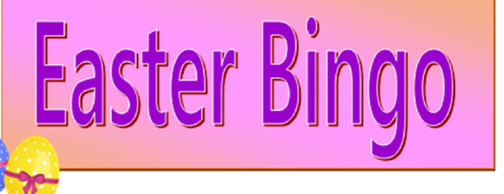 Easter Bingo – Thursday 4th April